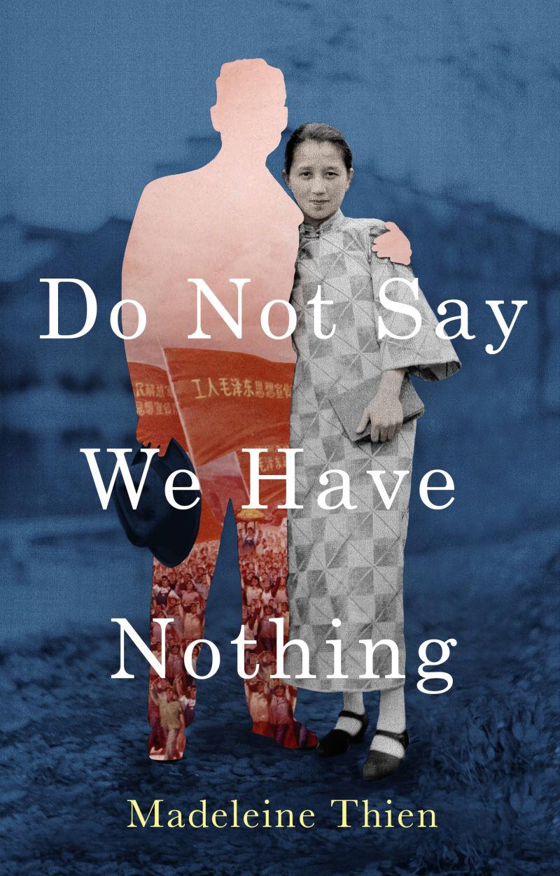 Обложка романа Мадлен Тьен «Не говори, что мы ничто»